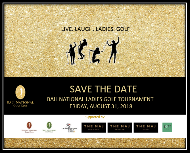 Bali National Ladies Tournament 2018